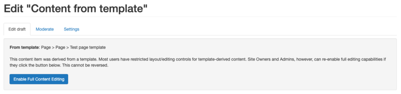 Screenshot of the Template editing page, showing the 'Enable Full Content Editing' button